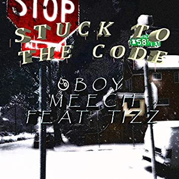 Stuck to the Code (feat. Tizz)