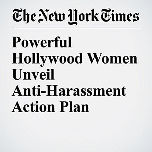 Powerful Hollywood Women Unveil Anti-Harassment Action Plan audiobook cover art