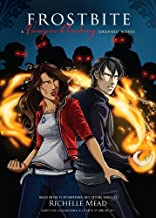 Frostbite: A Graphic Novel (Vampire Academy: The Graphic Novel series Book 2)