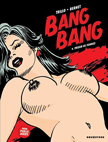 Bang Bang - Tome 04: Prison de femmes