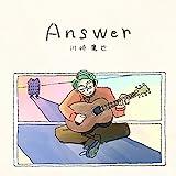 Answer / 川崎鷹也