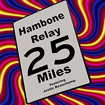 Twenty-Five Miles (feat. Justin Beauchamp)