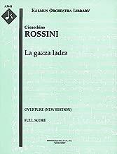 La gazza ladra (Overture (new edition)): Full Score [A5641]