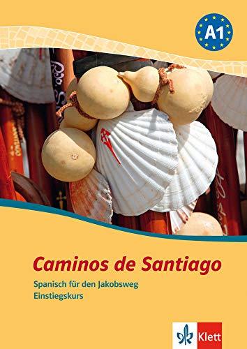 Caminos de Santiago: Spanisch für den Jakobsweg. Einstiegskurs