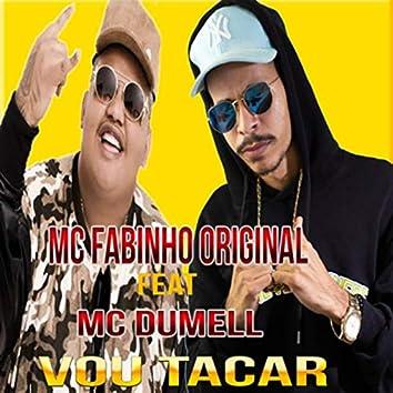 Vou Tacar (Brega Funk)