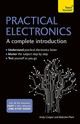 Practical Electronics: A Complet...