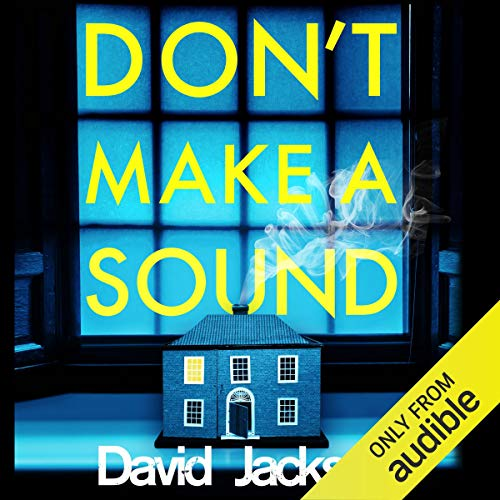 Don't Make a Sound: Nathan Cody, Book 3