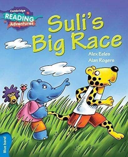 Suli's Big Race Blue Band (Cambridge Reading Adventures)