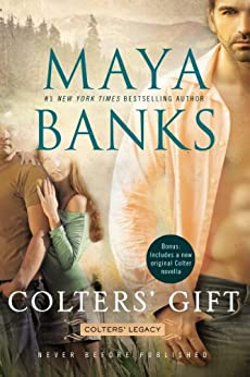 Colters' Gift (Colters' Legacy Book 5) by [Maya Banks]