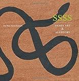 Image of SSSS: Snake Art   Allegory - Handmade