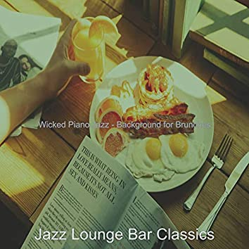 Wicked Piano Jazz - Background for Brunches