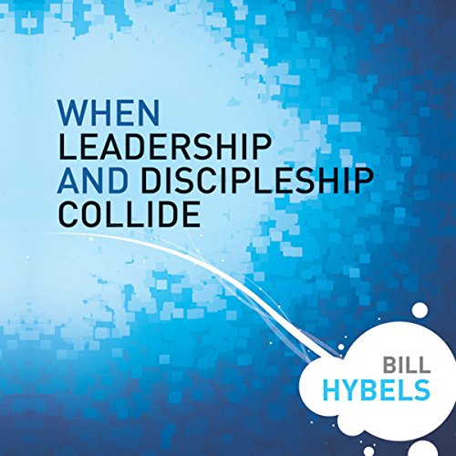 When Leadership and Discipleship Collide audiobook cover art