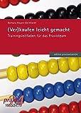 (Ver)kaufen leicht gemacht (edition praxiswissen) - Barbara Hagen-Bernhardt