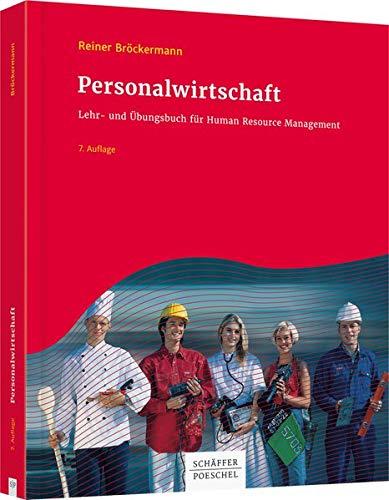 Personalwirtschaft: Lehr- und Übungsbuch für Human Resource Management: Lehr- und bungsbuch fr Human Resource Management