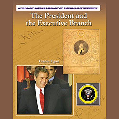 The President and the Executive Branch cover art