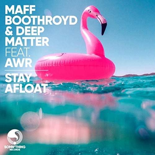 Maff Boothroyd & Deep Matter feat. AWR