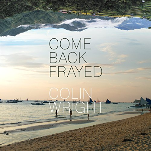 Come Back Frayed cover art