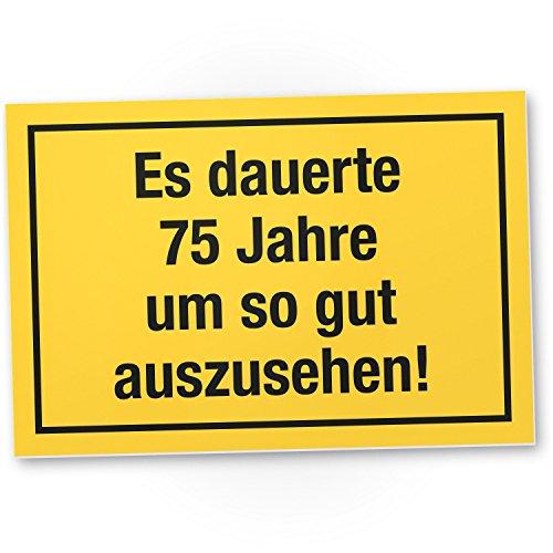 DankeDir! 75 Jahre - gutes Aussehen, Kunststoff Schild - Geschenk 75. Geburtstag, Geschenkidee Geburtstagsgeschenk Fünfundsiebzigsten, Geburtstagsdeko/Partydeko/Party Zubehör/Geburtstagskarte