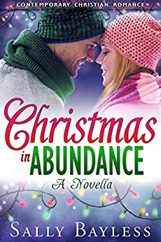 Christmas in Abundance (The Abundance Series) by [Sally Bayless]