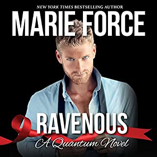 Ravenous     Quantum Series, Book 5              By:                                                                                                                                 Marie Force                               Narrated by:                                                                                                                                 Robert K. Benson,                                                                                        Summer Morton                      Length: 8 hrs and 42 mins     377 ratings     Overall 4.6