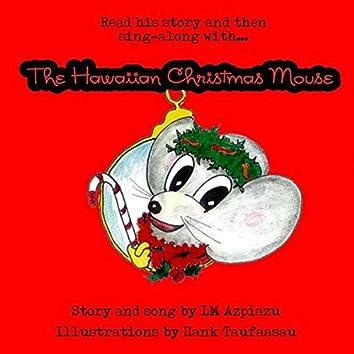 The Hawaiian Christmas Mouse