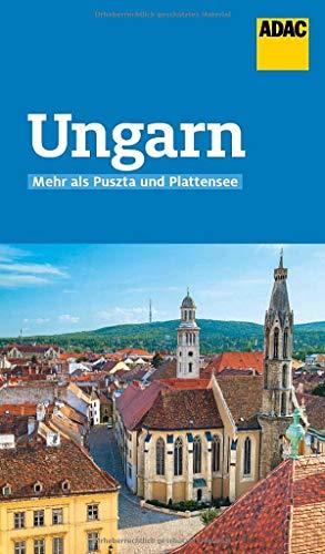ADAC Reiseführer Ungarn: Der Kompakte mit den ADAC Top Tipps und cleveren Klappenkarten