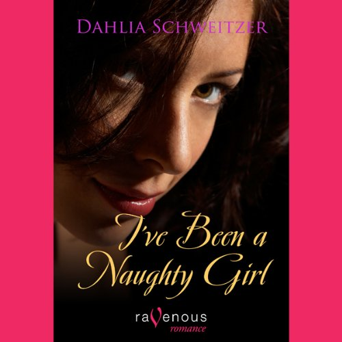 I've Been a Naughty Girl audiobook cover art