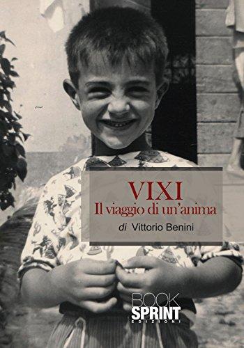 VIXI Il viaggio di un'anima