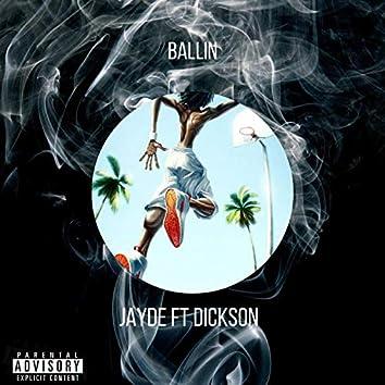 Ballin (feat. Dickson)