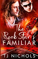 The Rock Star's Familiar (Familiar Mates)