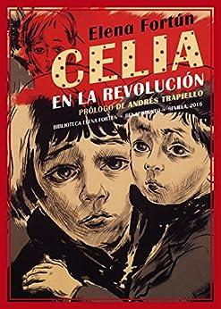 Celia en la revolución (Biblioteca Elena Fortún) PDF EPUB Gratis descargar completo