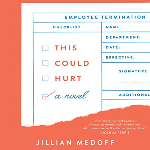 This Could Hurt Audiobook By Jillian Medoff cover art