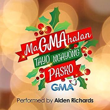 MaGMAhalan Tayo Ngayong Pasko (2015 G.M.A. Network Christmas SID Song)