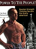 Power to the People!: Russian Strength...