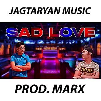 Sad Love (feat. Jagtar Singh)