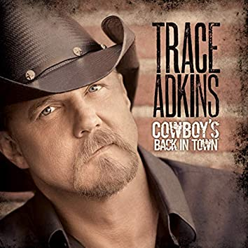 Cowboy's Back In Town (Deluxe Version)