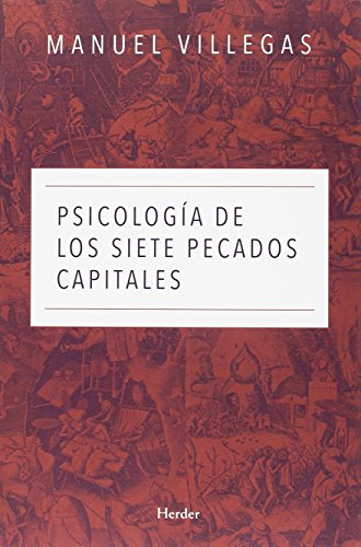 Psicología de los siete pecados capitales (Spanish Edition)