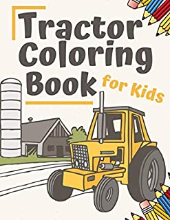 Tractor Coloring Book: for Kids Activity Toddlers Learning Fun Simple Images Beginners