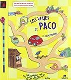 Los viajes de Paco: 7 (Libros juego)