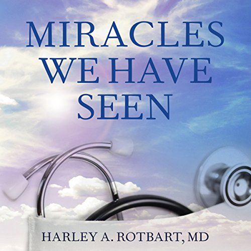 Miracles We Have Seen audiobook cover art