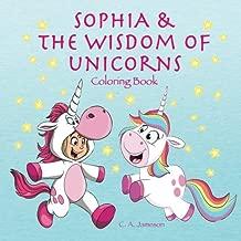 Sophia & the Wisdom of Unicorns Coloring Book (Personalized Books for Children)