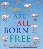 We Are All Born Free: The Universal...