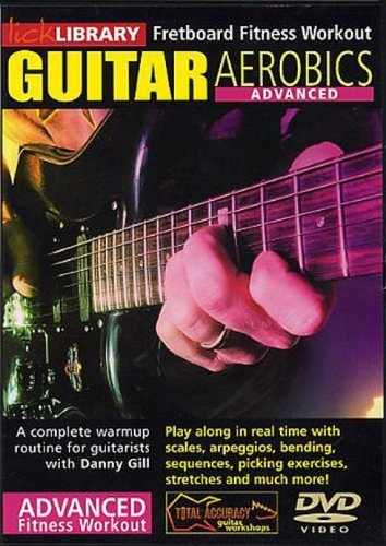 Guitar Aerobics: Advanced by Danny Gill
