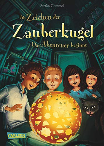 Im Zeichen der Zauberkugel 1: Das Abenteuer beginnt: Fantastische Abenteuergeschichte für Kinder ab 8 mit Spannung, Witz und Magie (1)