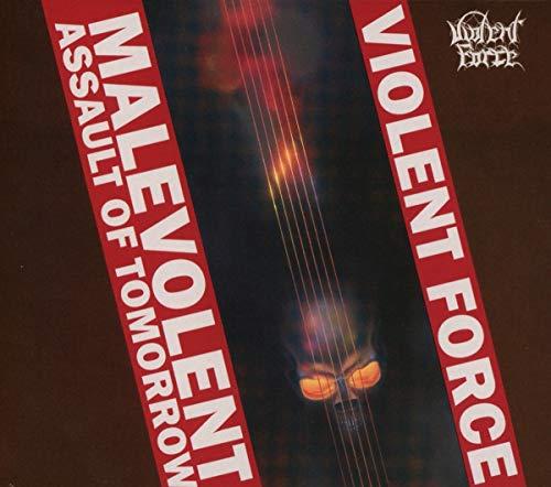 Violent Force: Malevolent Assault of Tomorrow (Audio CD (Limited Edition))