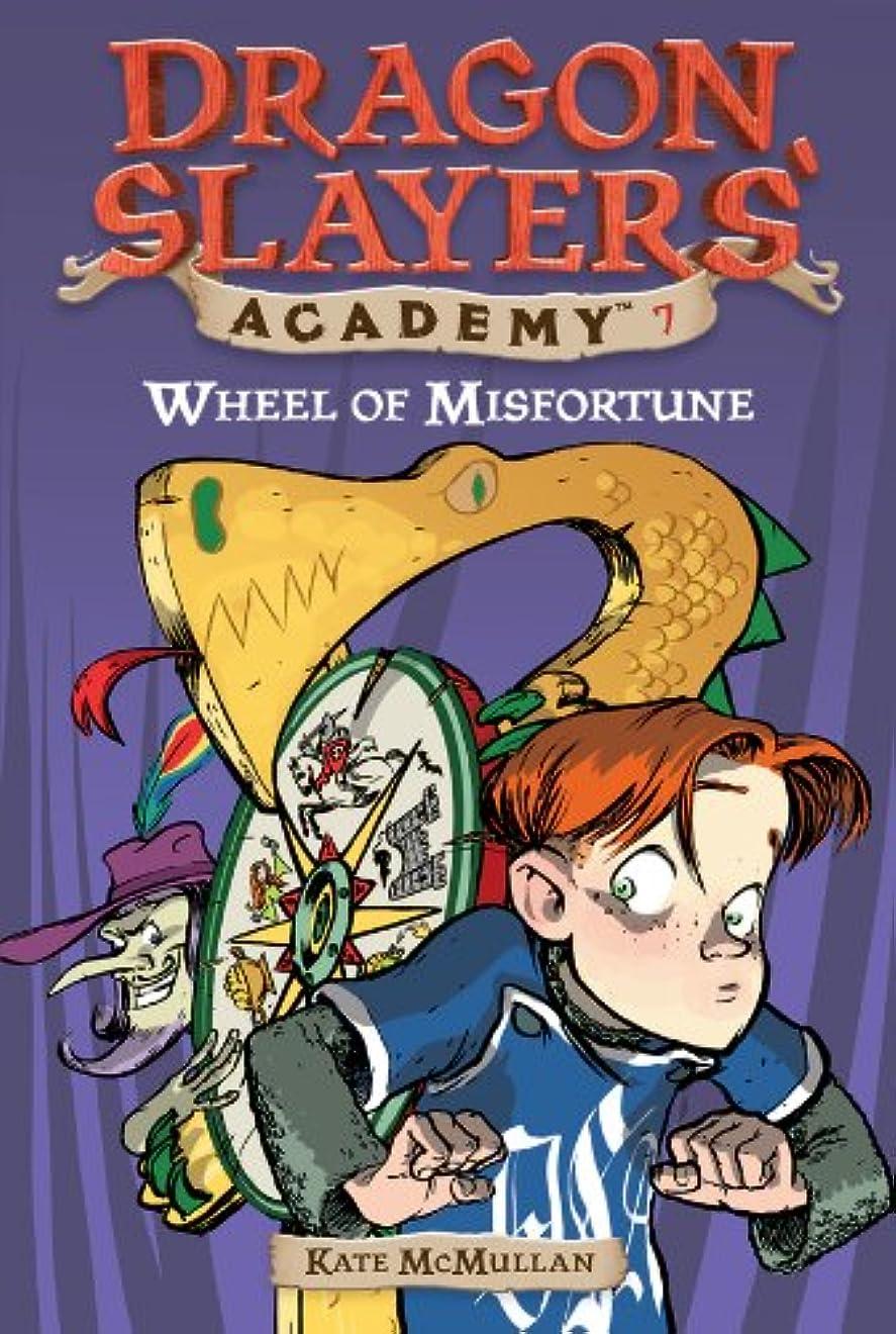 失以内に特別にWheel of Misfortune #7 (Dragon Slayers' Academy) (English Edition)