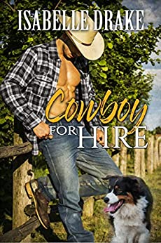 Cowboy for Hire by [Isabelle  Drake]