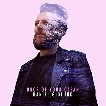 Drop of Your Ocean