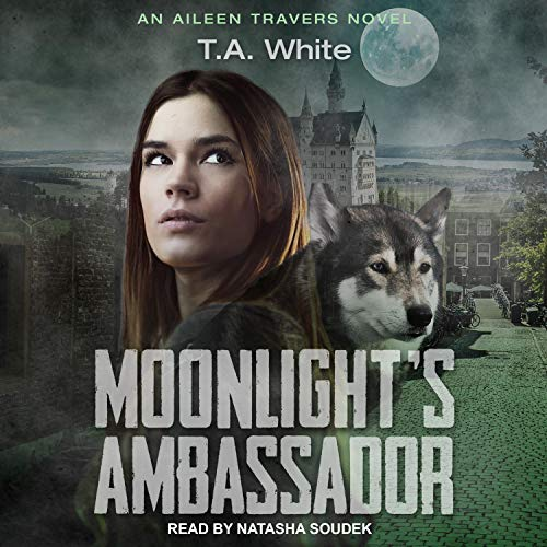 Moonlight's Ambassador Audiobook By T. A. White cover art