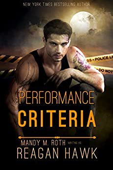 Performance Criteria (Cyborg Desires Book 1) by [Reagan Hawk, Mandy M. Roth]